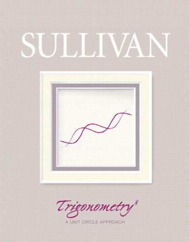 9780132392792: Trigonometry: A Unit Circle Approach (8th Edition)