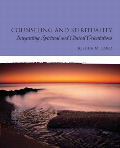 9780132393133: Counseling and Spirituality: Integrating Spiritual and Clinical Orientations