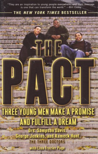9780132393492: The Pact: Three Young Men Make a Promise and Fulfill a Dream