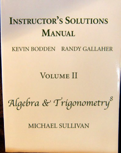 Student Solutions Manual For Algebra and Trigono: Bodden, Kevin