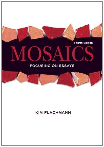 9780132395052: Mosaics: Focusing On Essays (4th Edition) (MyWritingLab Series)