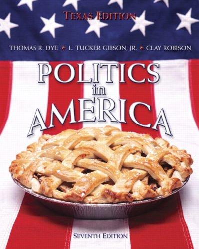 9780132395281: Politics in America, Texas Edition (7th Edition)