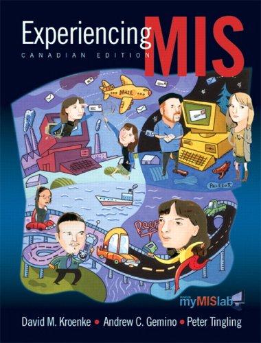 9780132396202: Experiencing MIS, Canadian Edition