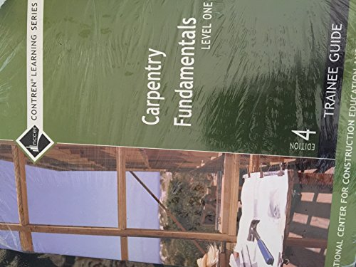 9780132397124: Carpentry Fundamentals Level 1 Trainee Guide +Contren Connect Access Card Pkg