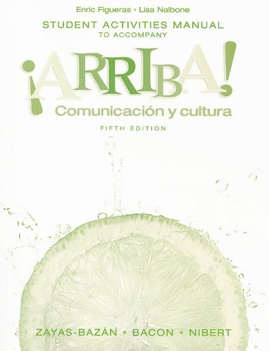 9780132397469: Student Activities Manual to accompany �Arriba! Comunicaci�n y cultura (Fifth  edition)