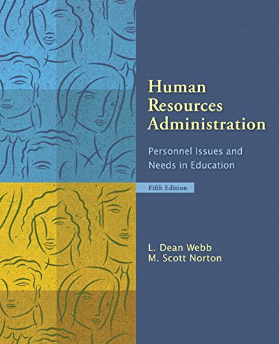 9780132397711: Human Resources Administration: Personnel Issues and Needs in Education