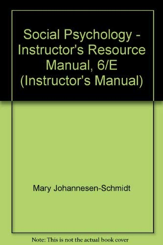 9780132398121: Social Psychology - Instructor's Resource Manual, 6/E (Instructor's Manual)