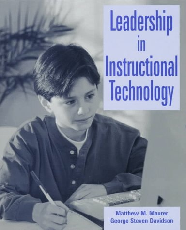 9780132398497: Leadership in Instructional Technology