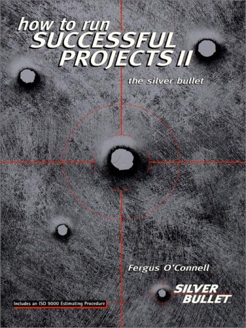 How to Run Successful Projects (2nd Edition) (0132398567) by Fergus O'Connell