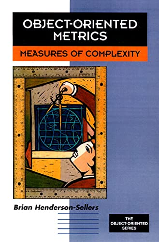 9780132398725: Object-Oriented Metrics: Measures of Complexity (Prentice-Hall Object-Oriented Series)