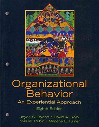 Organizational Behavior: An Experiential Approach with Organizational: Osland, Joyce S;