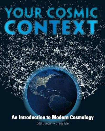 9780132400107: Your Cosmic Context: An Introduction to Modern Cosmology