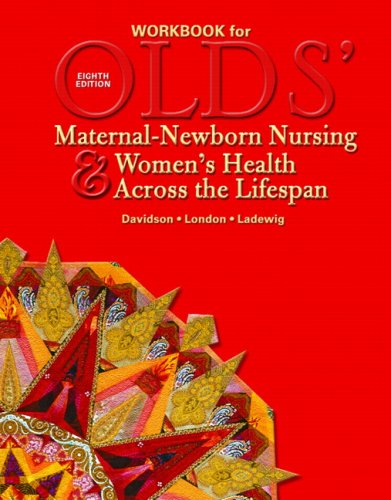 9780132401494: Workbook for Olds' Maternal-Newborn Nursing & Women's Health Across the Lifespan