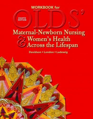 9780132401494: Olds' Maternal-Newborn Nursing and Women's Health Across the Lifespan: Workbook