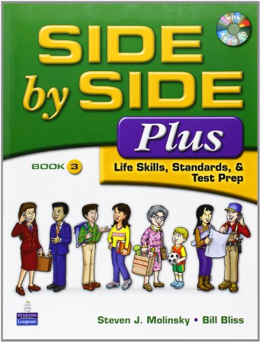 9780132402569: Side by Side Plus 3 - Life Skills, Standards & Test Prep (3rd Edition)