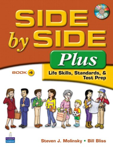 9780132402576: Side by Side Plus 4 - Life Skills, Standards & Test Prep (3rd Edition)
