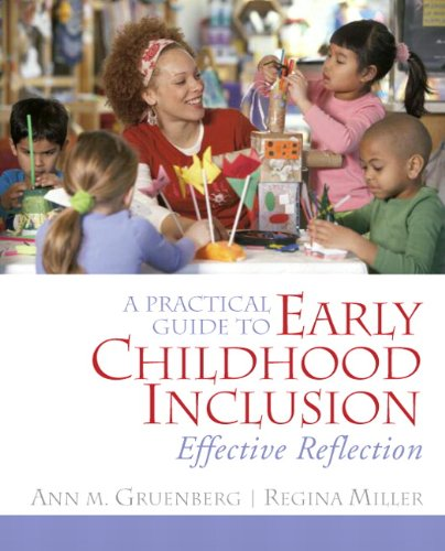 9780132402798: A Practical Guide to Early Childhood Inclusion: Effective Reflection