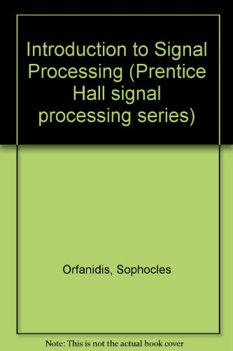 9780132403344: Introduction to Signal Processing: International Edition (Prentice Hall signal processing series)