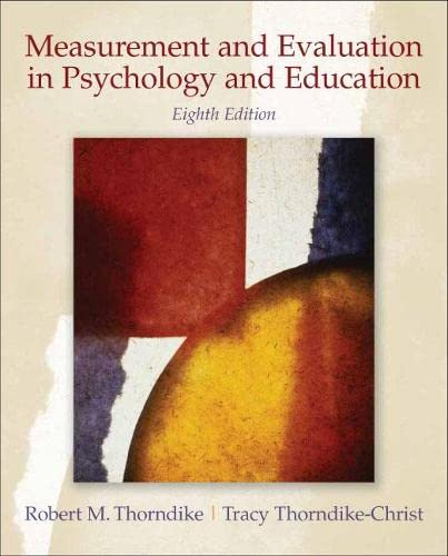 Measurement and Evaluation in Psychology and Education (8th Edition): Thorndike, Robert M.; ...