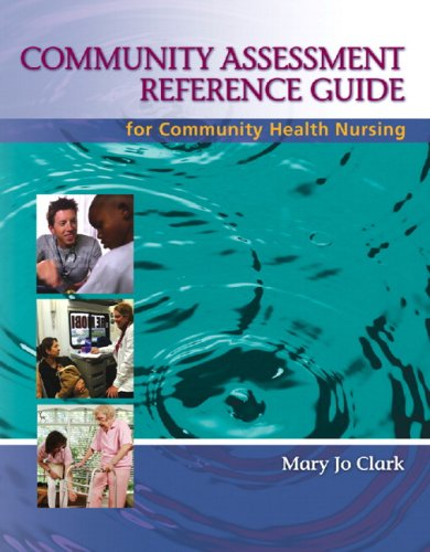 9780132404006: Community Assessment Reference Guide for Community Health Nursing: Advocacy for Population Health