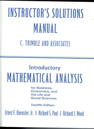 9780132404273: ISM * Introductory Mathematical Anal. for Bus., Econ., and the Life and Soc. Sci.