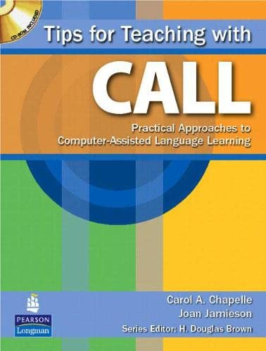 Tips for Teaching with CALL : Practical: Joan Jamieson; Carol