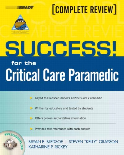 9780132405096: SUCCESS! for the Critical Care Paramedic (Success! (Pearson))
