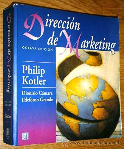 9780132405324: Direccion de marketing