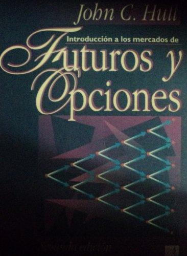 9780132405652: Intro Mercados Futuros Y Opcio