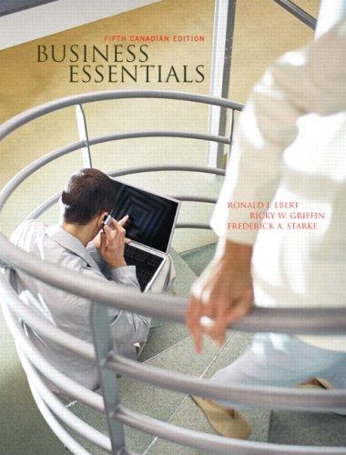 Ronald j ebert ricky w griffin business essentials abebooks business essentials fifth canadian edition ebert ronald j fandeluxe Images