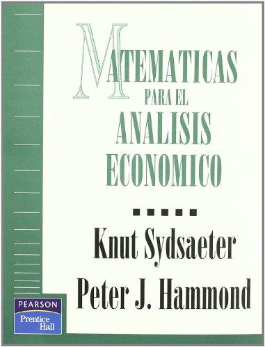9780132406154: Matemáticas para el análisis económico (Fuera de colección Out of series)