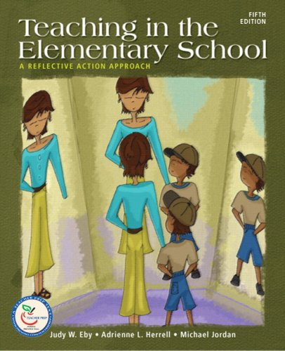 9780132406826: Teaching in the Elementary School: A Reflective Action Approach