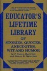 9780132407052: Educators Lifetime Library of Stories Quotes Anecdotes Wit and Humor
