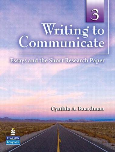9780132407441: Writing to Communicate 3: Essays and the Short Research Paper