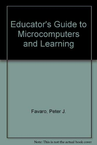 9780132408219: Educators Guide to Microcomputers and Learning