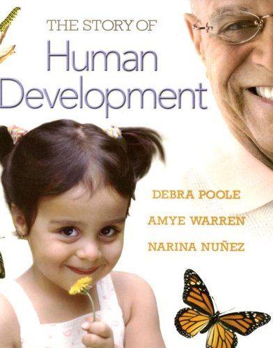9780132408578: The Story of Human Development