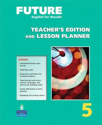 9780132409247: Future 5 Teacher's Edition and Lesson Planner (Future English for Results)
