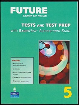 9780132409254: Future English for Results Tests and Test Prep 5