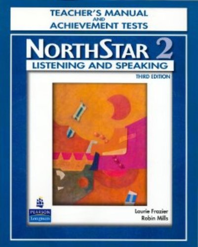 9780132409513: NorthStar: Listening and Speaking Level 2, 3rd Edition Teacher's Manual and Achievement Tests