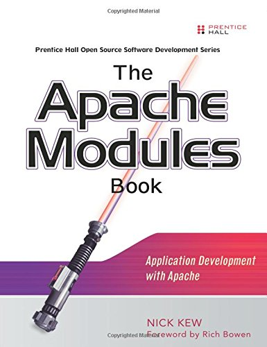 9780132409674: The Apache Modules Book: Application Development with Apache