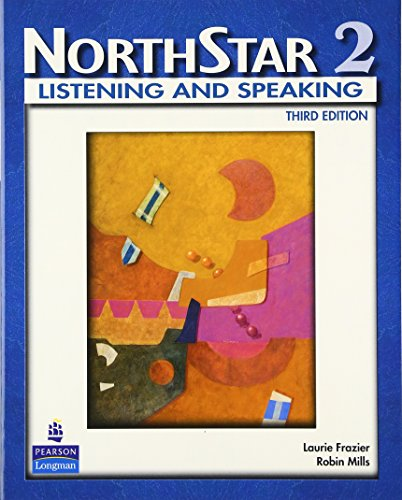 9780132409889: NorthStar, Listening and Speaking 2 (Student Book Alone): Student Book Level 2