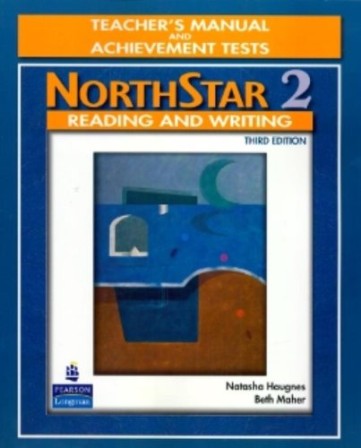 9780132409902: NorthStar Reading and Writing 2, Third Edition (Teacher's Manual and Achievement Tests)