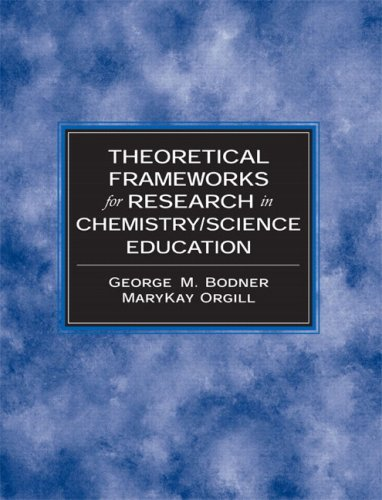 9780132410366: Theoretical Frameworks for Research in Chemistry/Science Education (Prentice Hall Series in Educational Innovation)