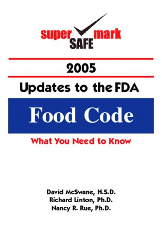 9780132410373: SuperSafeMark 2005 Updates to the FDA Food Code
