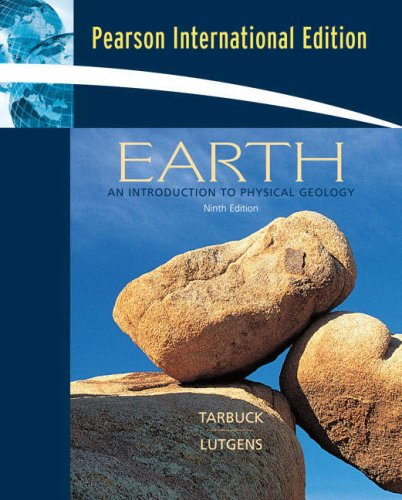 9780132410663: Earth:An Introduction to Physical Geology: International Edition