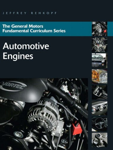 9780132411431: Automotive Engines (General Motors Fundamental Curriculum Series)