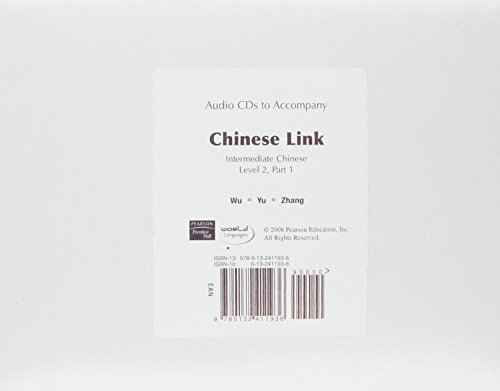 9780132411936: Audio CD for Chinese Link: Zhongwen Tiandi, Intermediate Chinese, Level 2 Part 1 (Pt. 1)