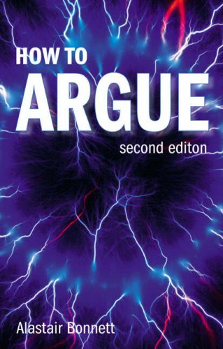 9780132412476: How to Argue: Essential Skills for Writing and Speaking Convincingly