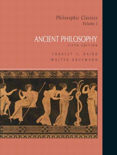 9780132413176: Philosophic Classics, Volume I: Ancient Philosophy (5th Edition)