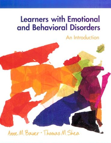 9780132413732: Learners with Emotional and Behavioral Disorders: An Introduction